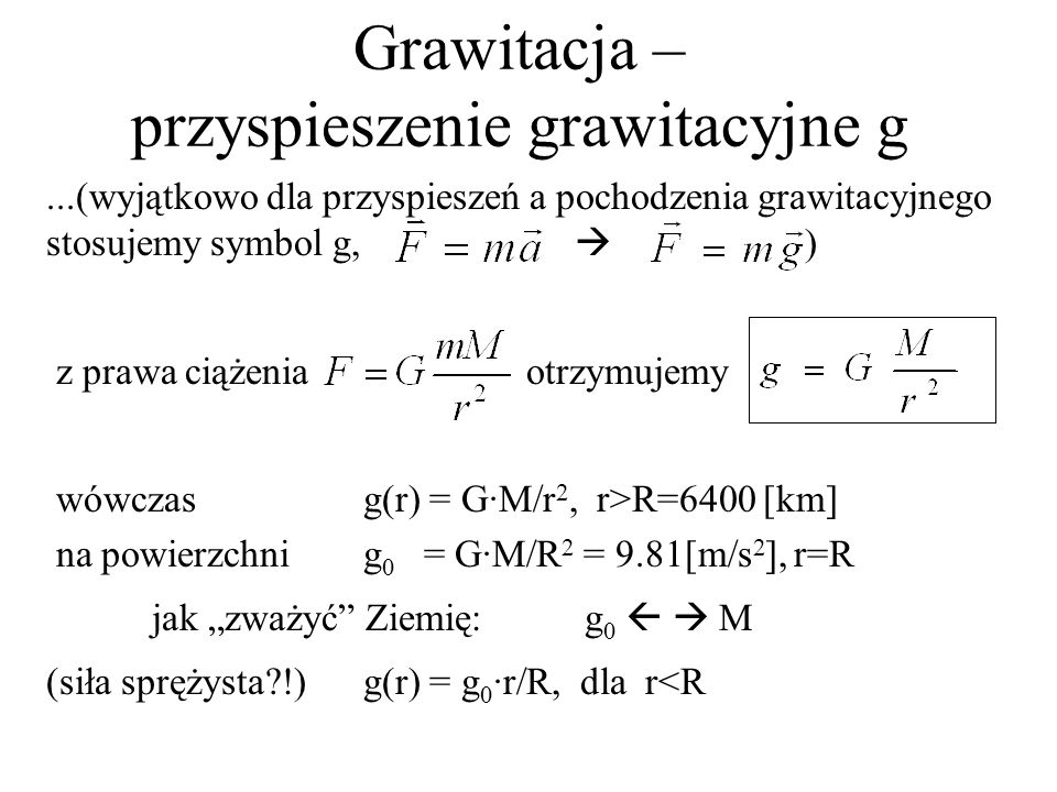 Grawitacja – przyspieszenie grawitacyjne g