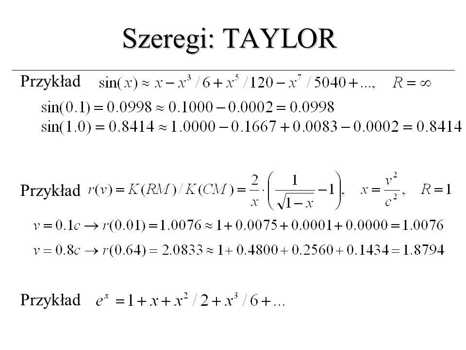 Szeregi: TAYLOR Przykład