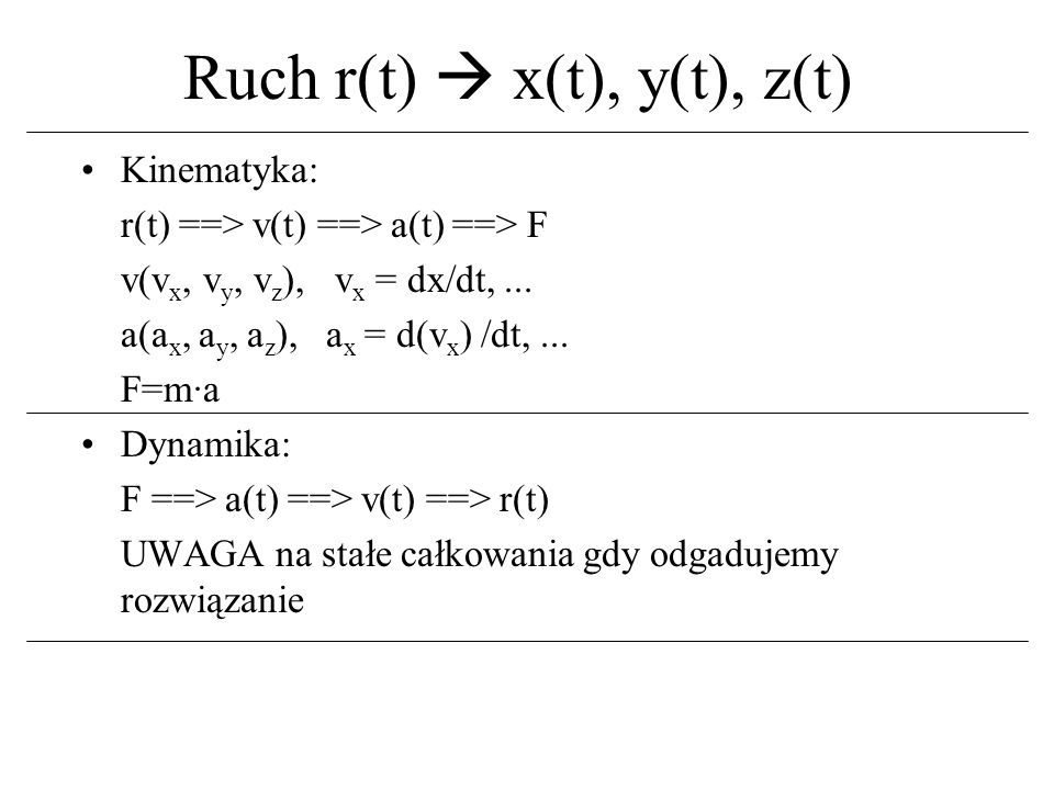 Ruch r(t)  x(t), y(t), z(t)