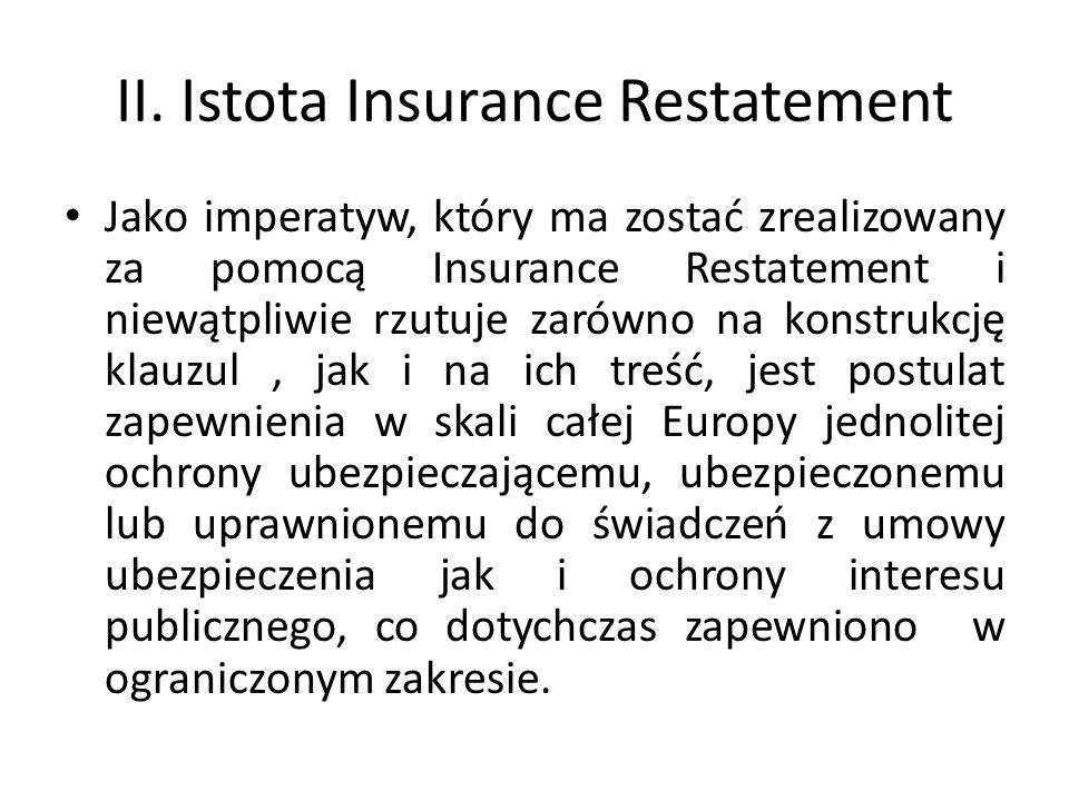 II. Istota Insurance Restatement
