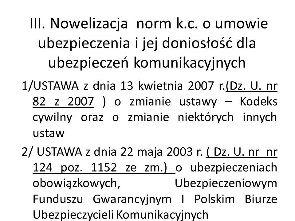 III. Nowelizacja norm k. c