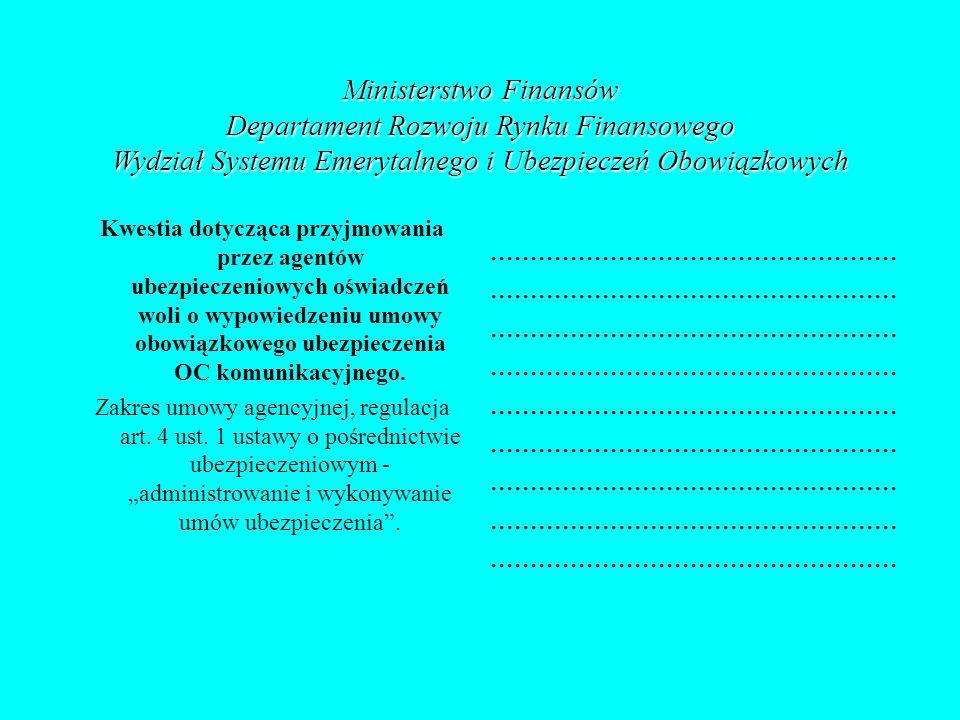 Ministerstwo Finansów Departament Rozwoju Rynku Finansowego Wydział Systemu Emerytalnego i Ubezpieczeń Obowiązkowych