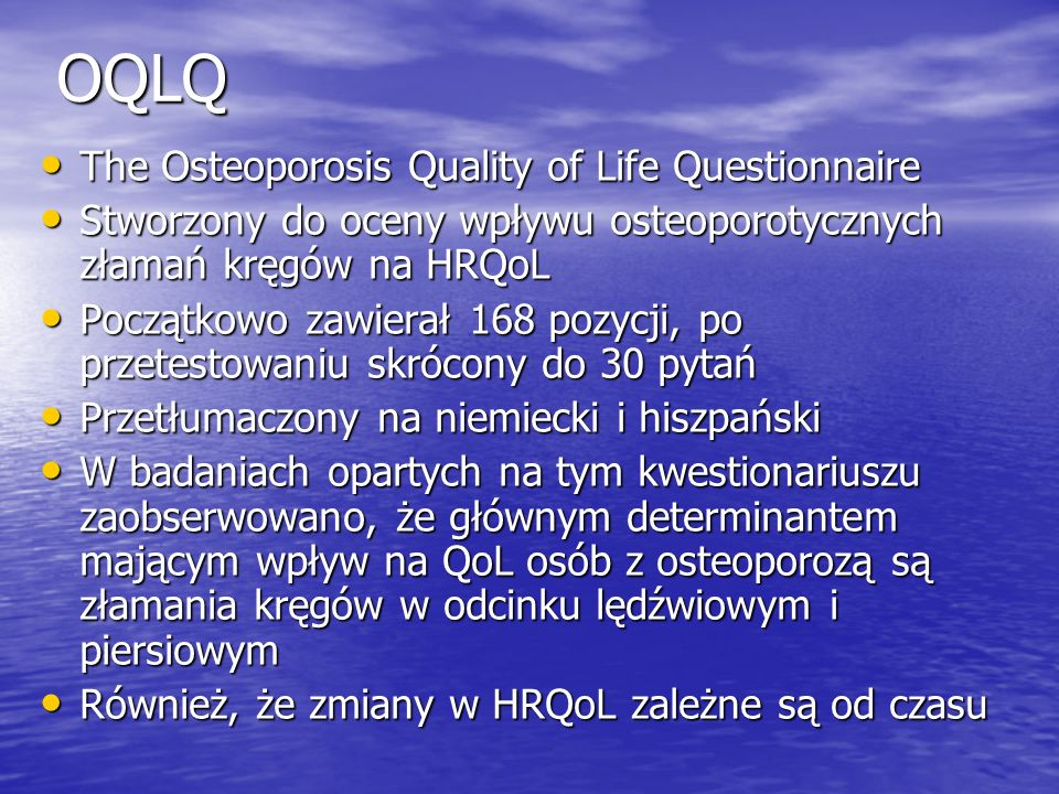 OQLQ The Osteoporosis Quality of Life Questionnaire