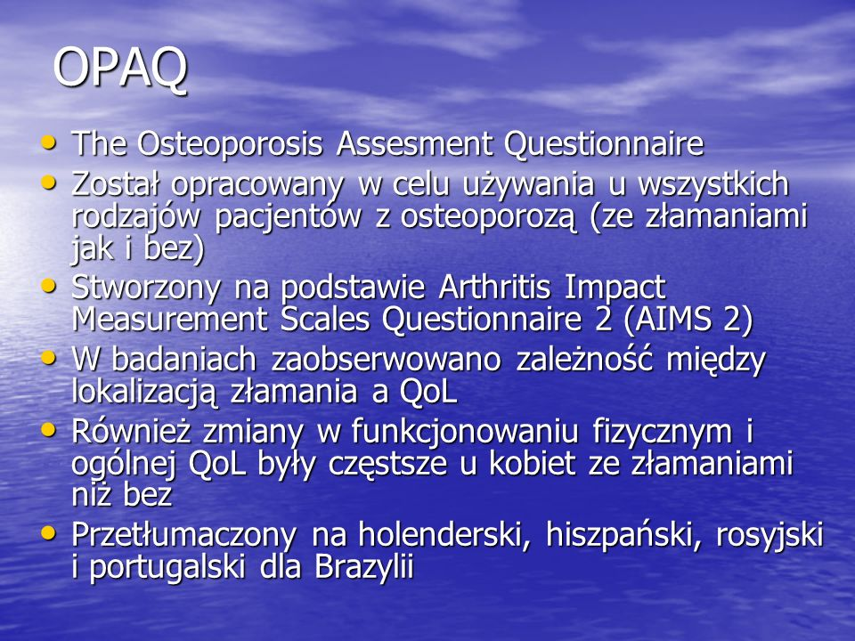 OPAQ The Osteoporosis Assesment Questionnaire