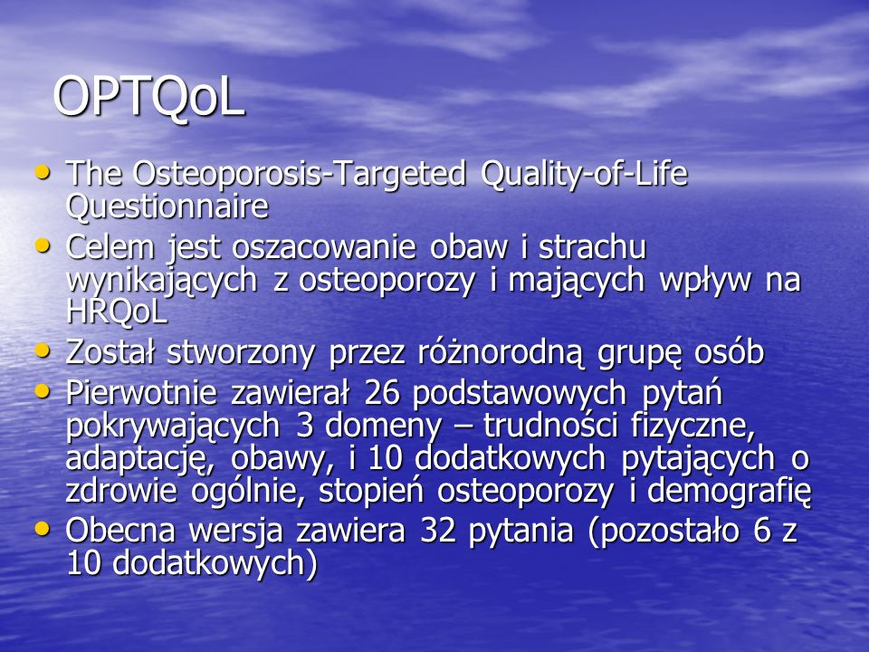 OPTQoL The Osteoporosis-Targeted Quality-of-Life Questionnaire