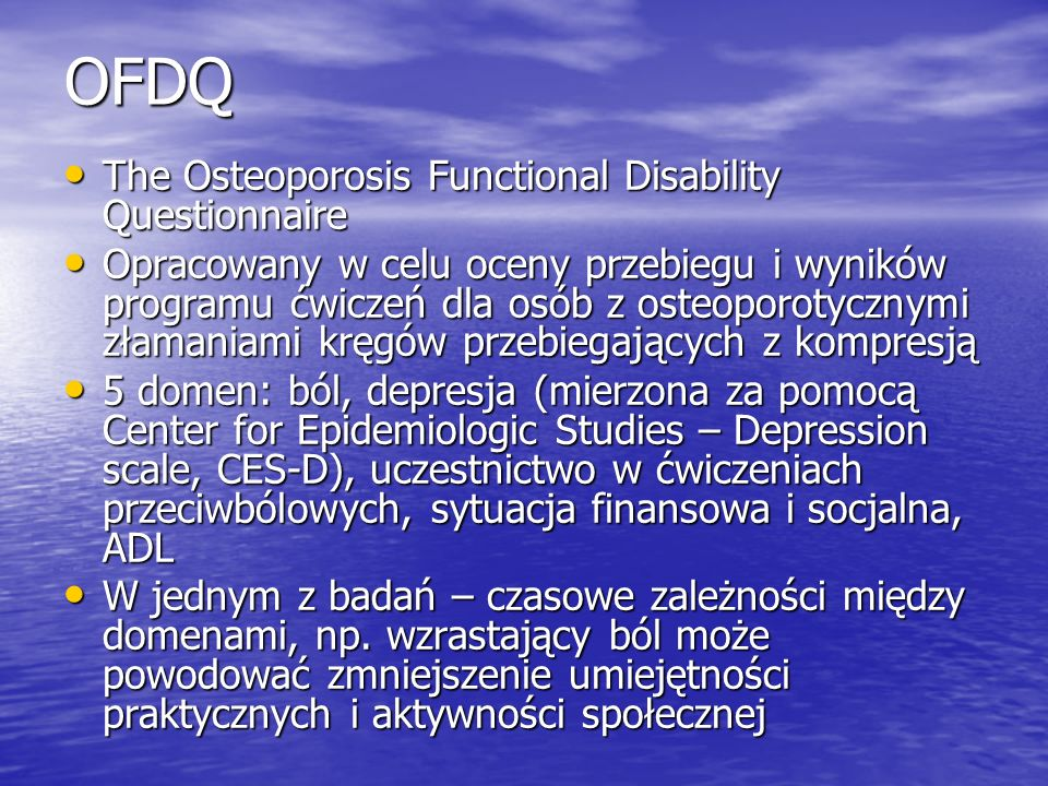 OFDQ The Osteoporosis Functional Disability Questionnaire