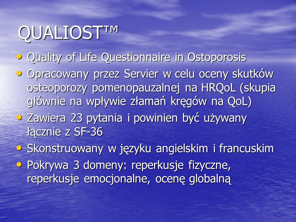 QUALIOST™ Quality of Life Questionnaire in Ostoporosis