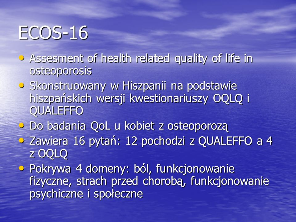 ECOS-16 Assesment of health related quality of life in osteoporosis