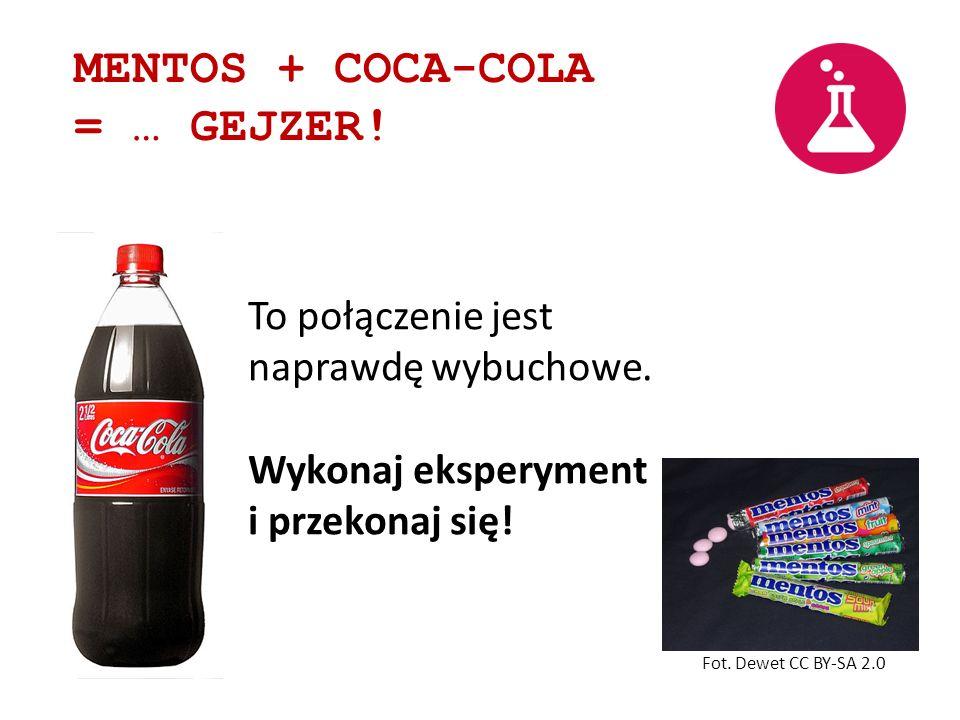 MENTOS + COCA-COLA = … GEJZER!