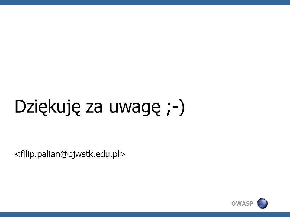 Dziękuję za uwagę ;-) <filip.palian@pjwstk.edu.pl>