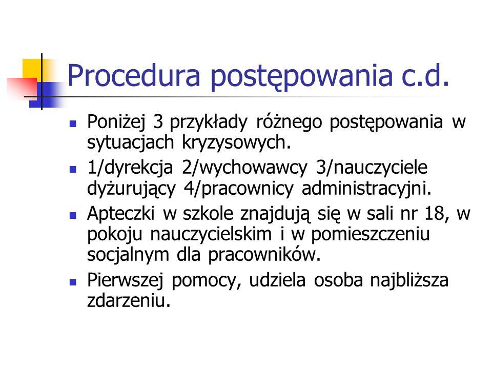 Procedura postępowania c.d.