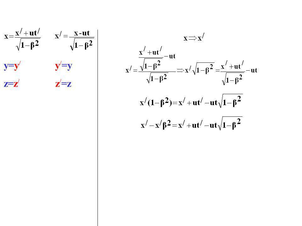 y=y/ y/=y z=z/ z/=z