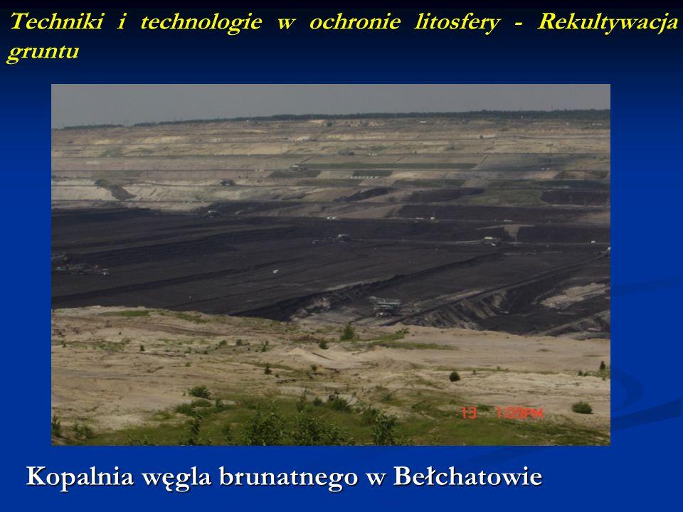 Techniki i technologie w ochronie litosfery - Rekultywacja gruntu