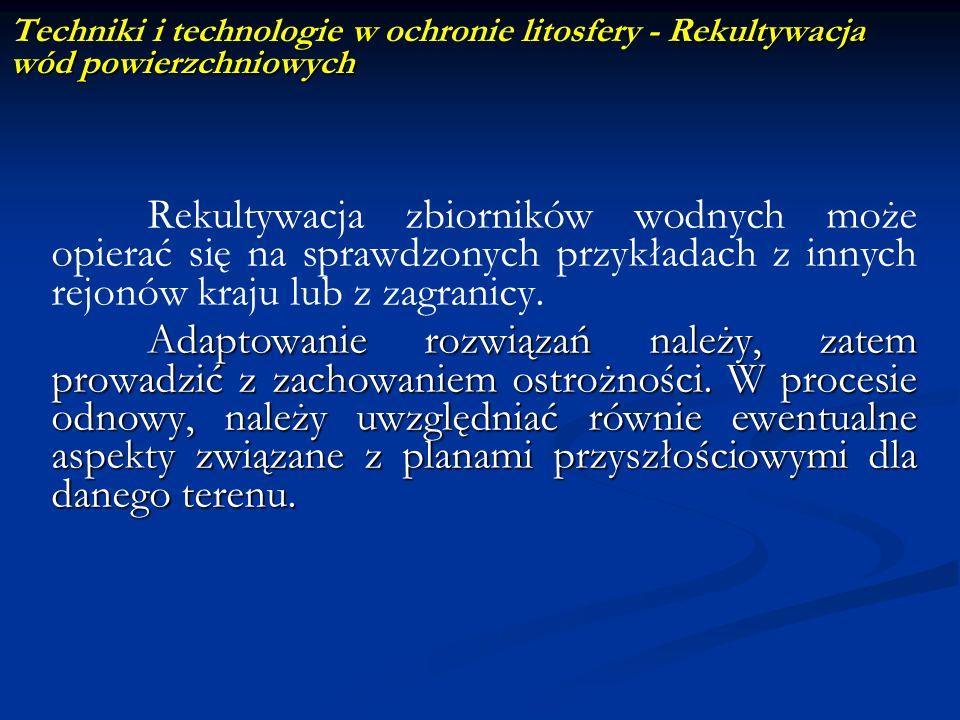 Techniki i technologie w ochronie litosfery - Rekultywacja wód powierzchniowych