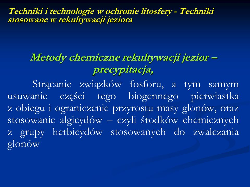 Metody chemiczne rekultywacji jezior –precypitacja,