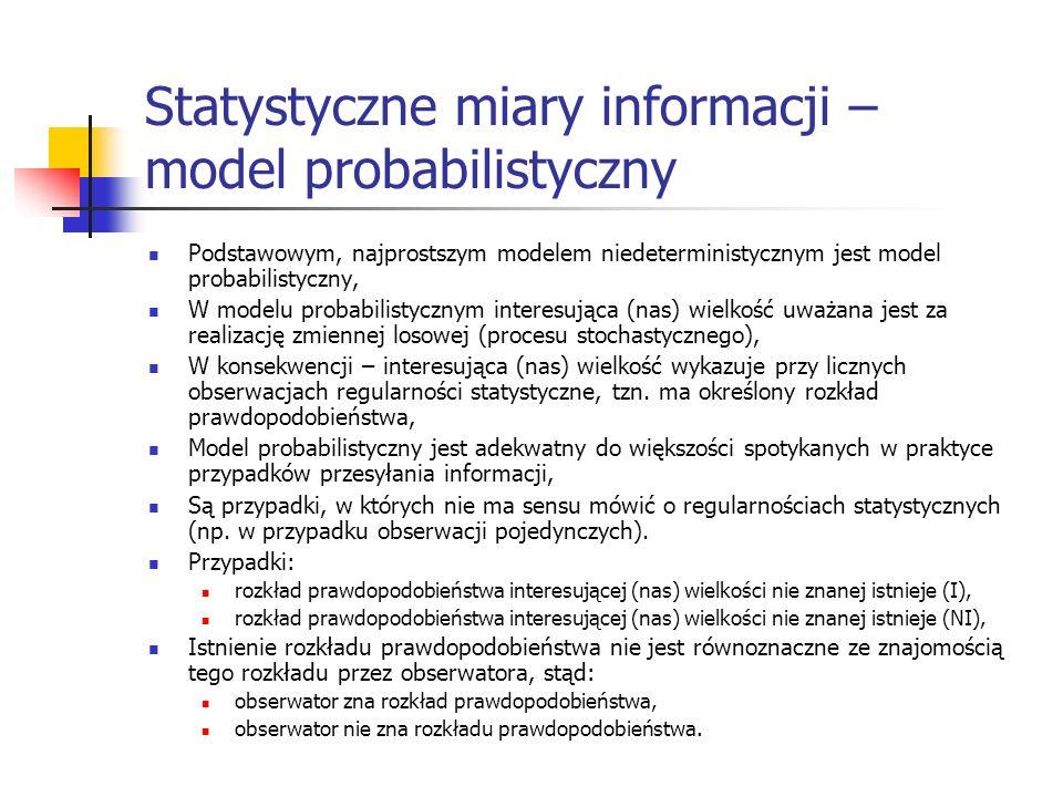 Statystyczne miary informacji – model probabilistyczny