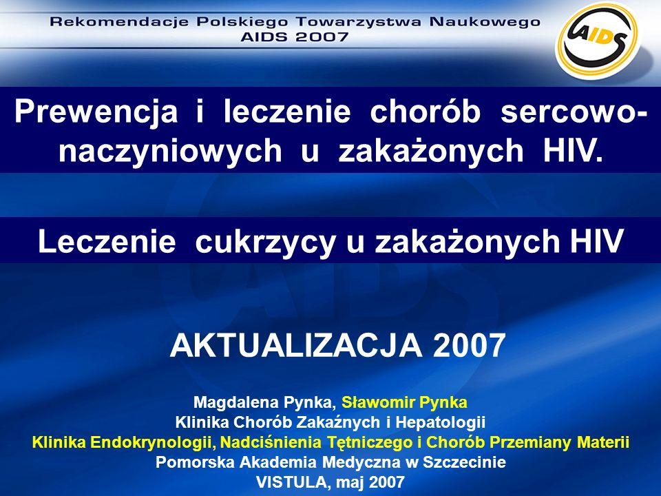Leczenie cukrzycy u zakażonych HIV AKTUALIZACJA 2007