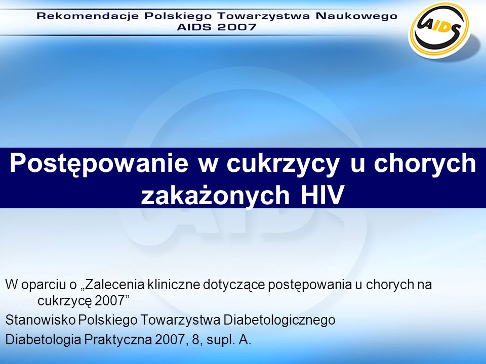 Postępowanie w cukrzycy u chorych zakażonych HIV
