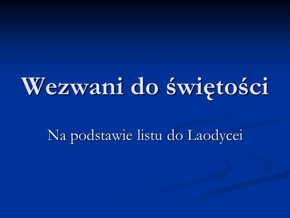 Na podstawie listu do Laodycei