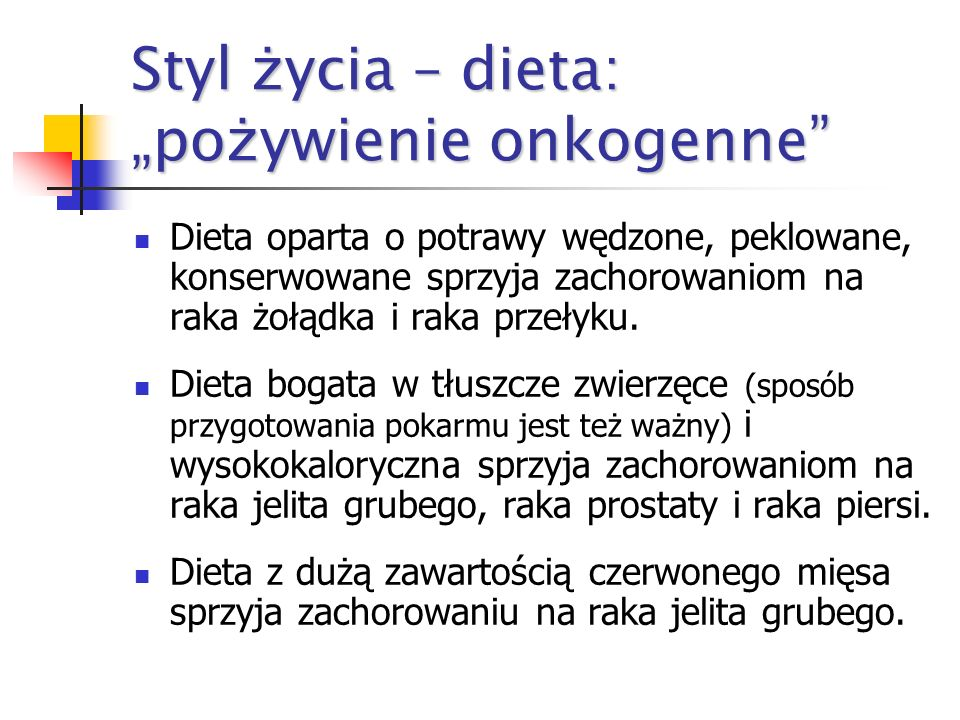 """Styl życia – dieta: """"pożywienie onkogenne"""
