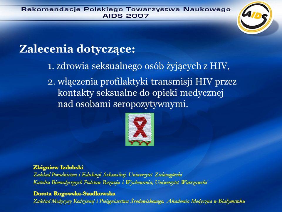 Zalecenia dotyczące: 1. zdrowia seksualnego osób żyjących z HIV,