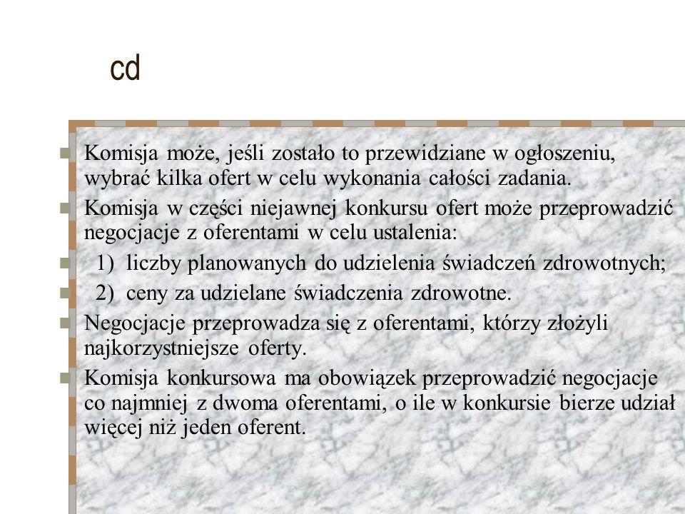 cd Komisja może, jeśli zostało to przewidziane w ogłoszeniu, wybrać kilka ofert w celu wykonania całości zadania.
