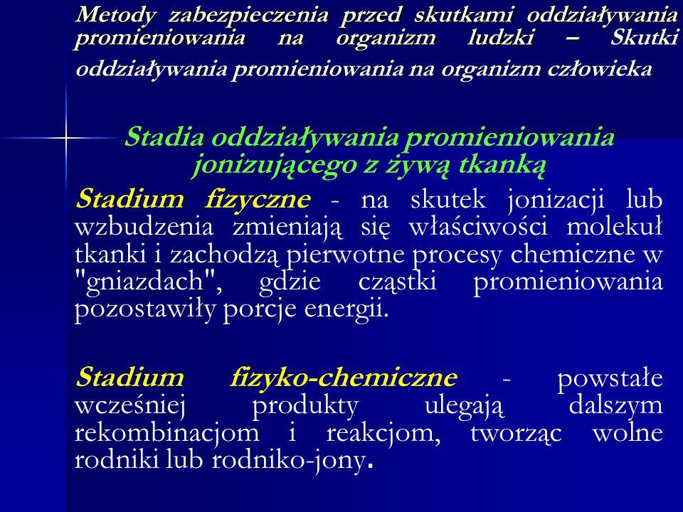 Stadia oddziaływania promieniowania jonizującego z żywą tkanką
