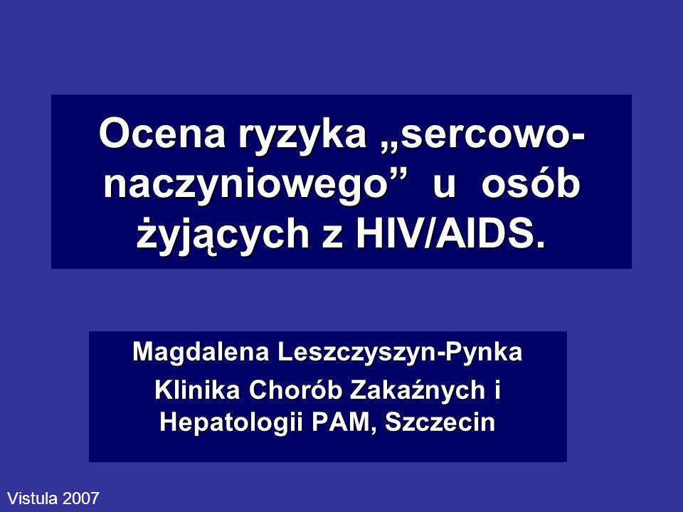 """Ocena ryzyka """"sercowo-naczyniowego u osób żyjących z HIV/AIDS."""