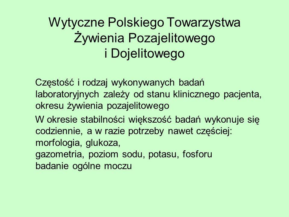 Wytyczne Polskiego Towarzystwa Żywienia Pozajelitowego i Dojelitowego