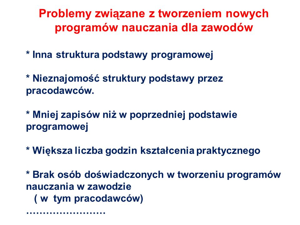 Problemy związane z tworzeniem nowych programów nauczania dla zawodów
