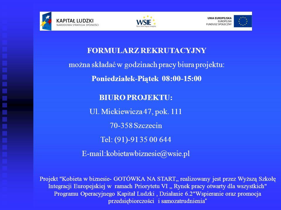 FORMULARZ REKRUTACYJNY Poniedziałek-Piątek 08:00-15:00