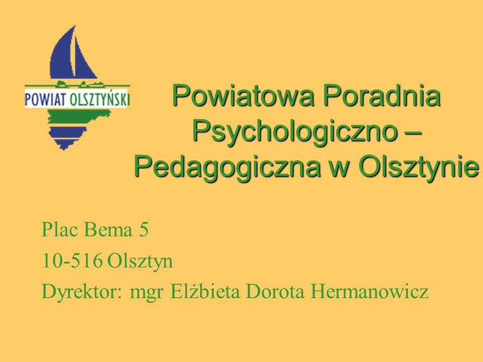 Powiatowa Poradnia Psychologiczno – Pedagogiczna w Olsztynie