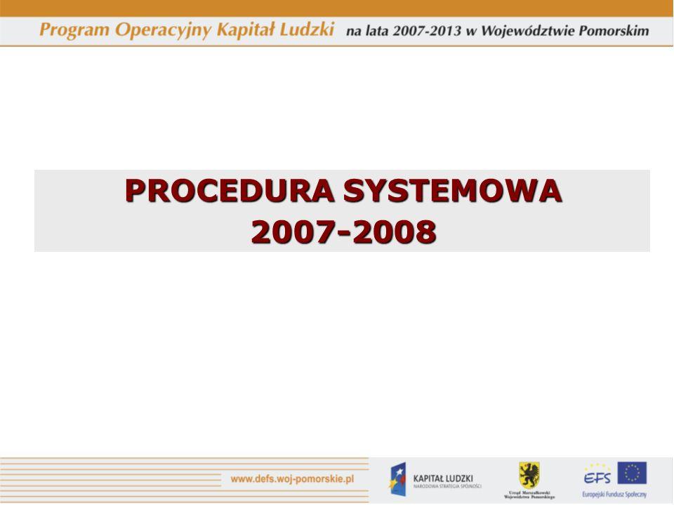 PROCEDURA SYSTEMOWA 2007-2008