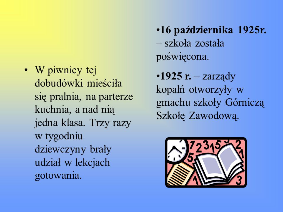16 października 1925r. – szkoła została poświęcona.