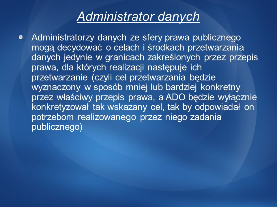 3/24/2017 12:43 AMAdministrator danych.