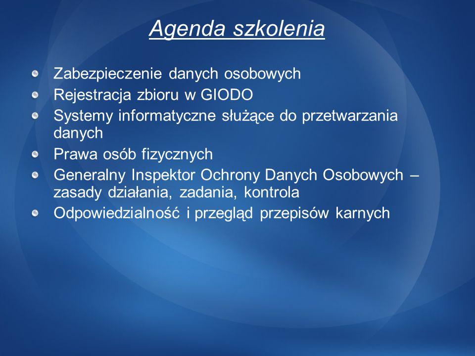 Agenda szkolenia Zabezpieczenie danych osobowych