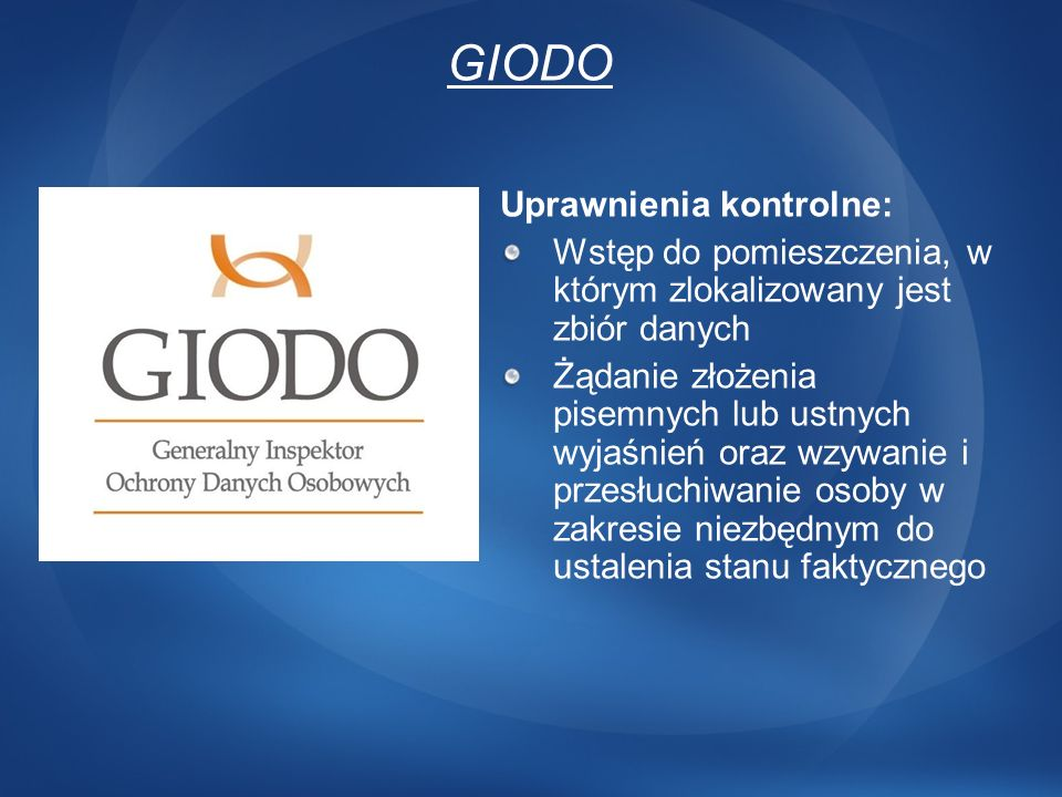 GIODO Uprawnienia kontrolne: