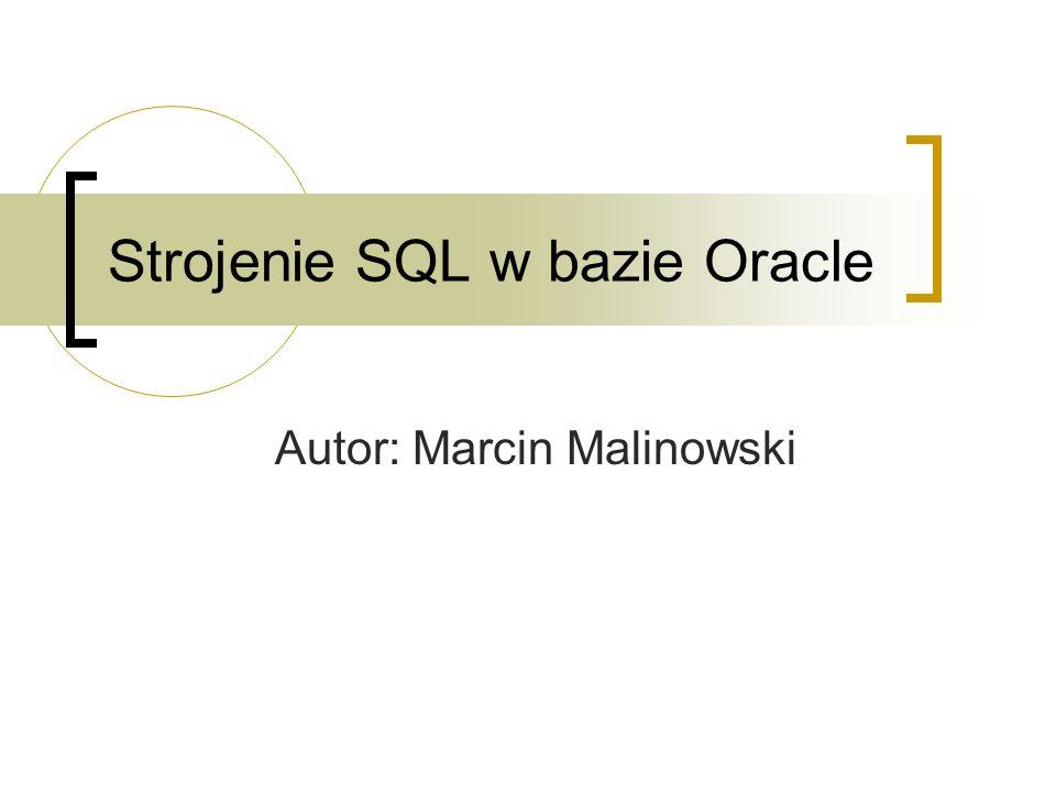 Strojenie SQL w bazie Oracle