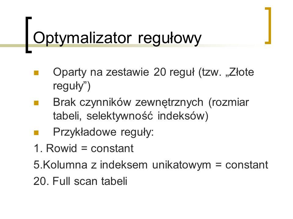 Optymalizator regułowy