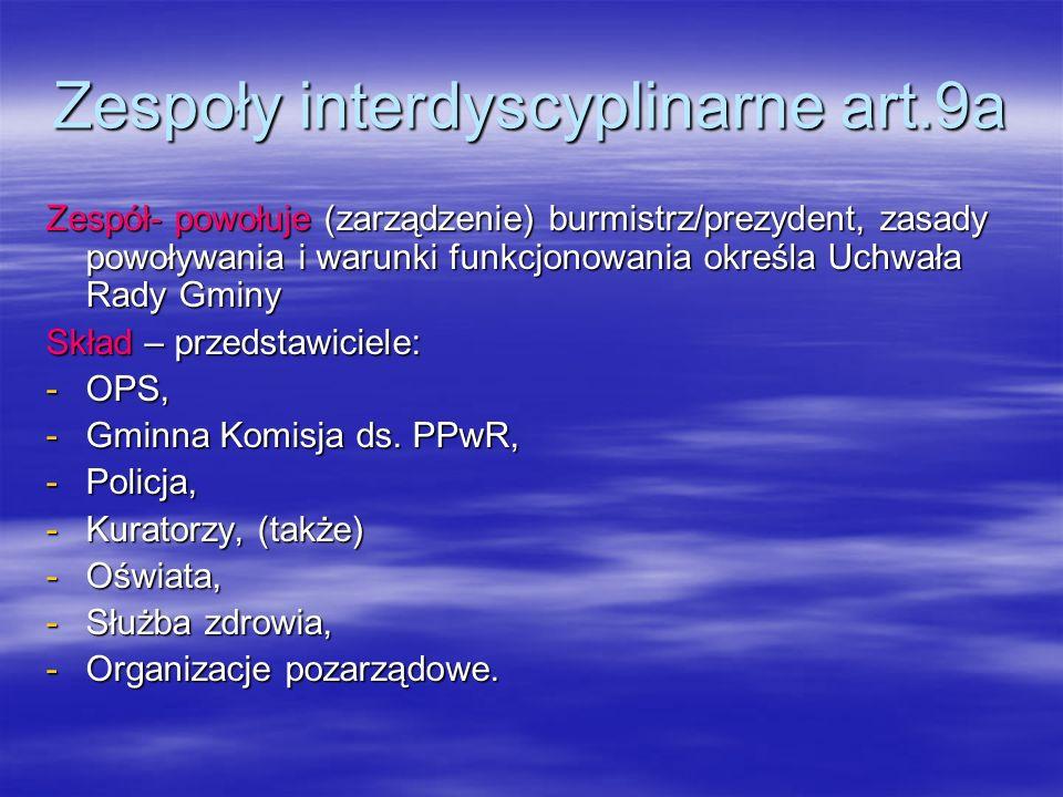 Zespoły interdyscyplinarne art.9a