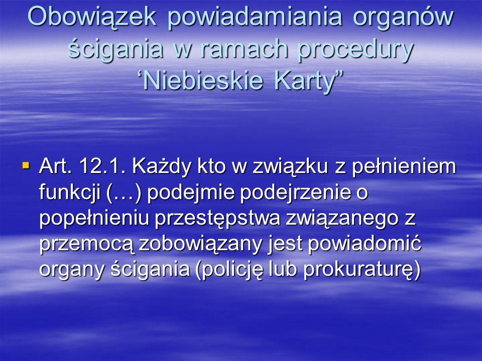 Obowiązek powiadamiania organów ścigania w ramach procedury 'Niebieskie Karty