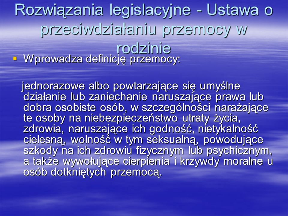 Rozwiązania legislacyjne - Ustawa o przeciwdziałaniu przemocy w rodzinie