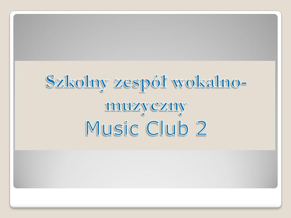 Szkolny zespół wokalno-muzyczny