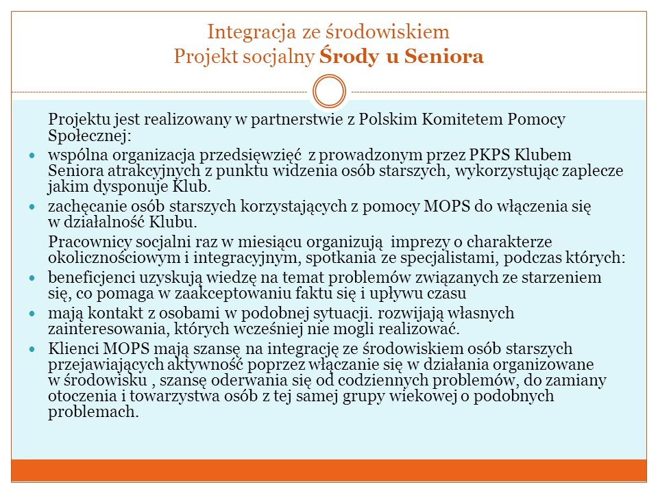 Integracja ze środowiskiem Projekt socjalny Środy u Seniora