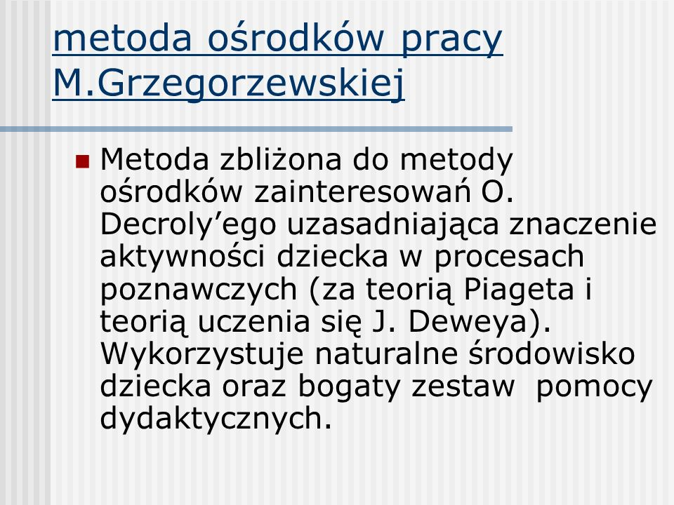 metoda ośrodków pracy M.Grzegorzewskiej