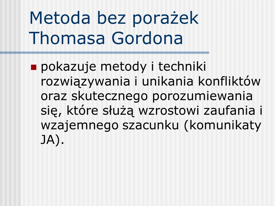 Metoda bez porażek Thomasa Gordona