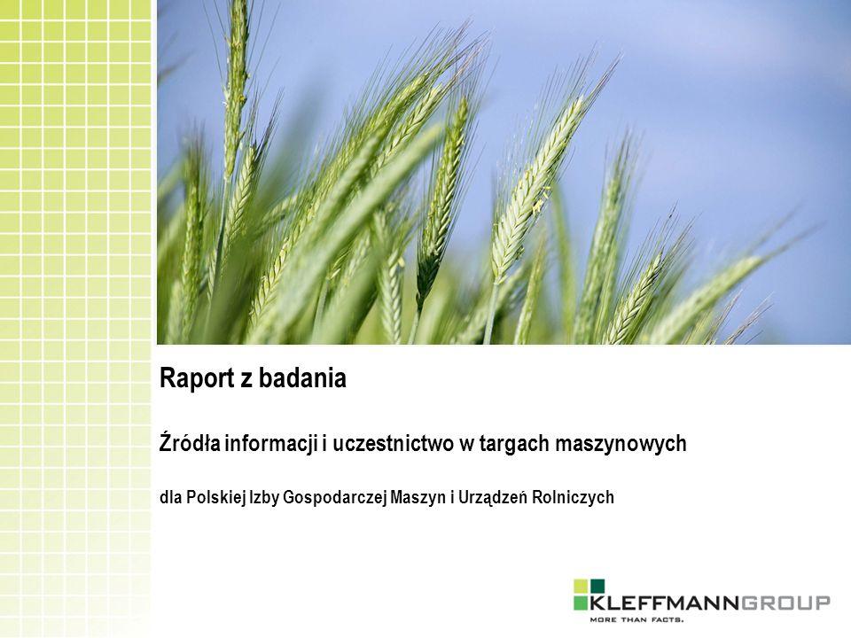 Raport z badania Źródła informacji i uczestnictwo w targach maszynowych dla Polskiej Izby Gospodarczej Maszyn i Urządzeń Rolniczych