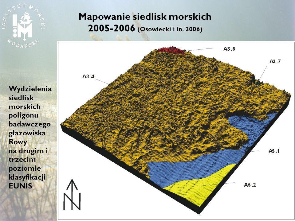 Mapowanie siedlisk morskich 2005-2006 (Osowiecki i in. 2006)