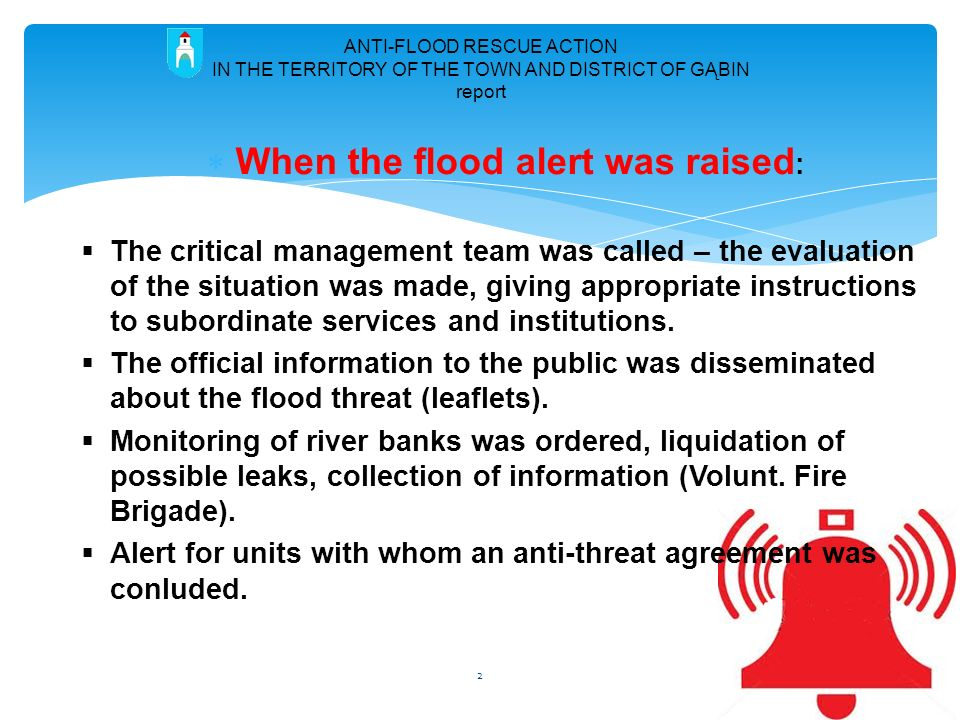 When the flood alert was raised: