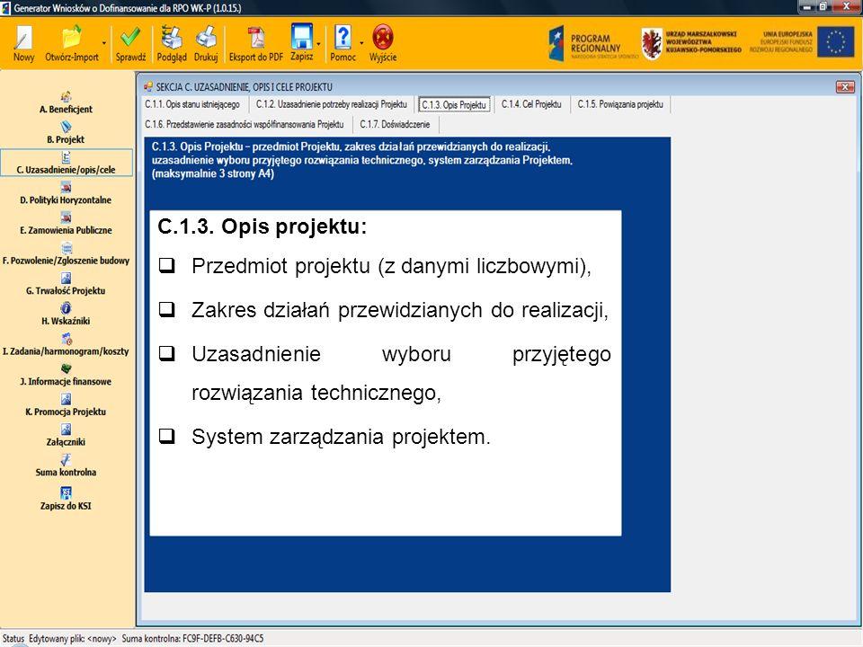C.1.3. Opis projektu:Przedmiot projektu (z danymi liczbowymi), Zakres działań przewidzianych do realizacji,